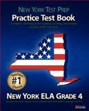 NEW YORK TEST PREP Practice Test Book New York ELA Grade 4, Test Master Press New York, 1467964476