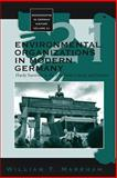 Environmental Organizations in Modern Germany Vol. 21 : Hardy Survivors in the Twentieth Century and Beyond, Markham, William T., 1845454472