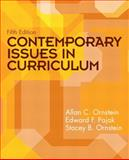 Contemporary Issues in Curriculum, Ornstein, Allan C. and Pajak, Edward F., 013509447X
