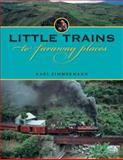 Little Trains to Faraway Places, Zimmermann, Karl R., 0253354471