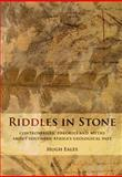Riddles in Stone : Controversies, Theories and Myths about Southern Africa's Geological Past, Eales, Hugh, 186814447X