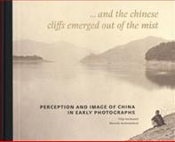 Perception and Image of China in Early Photographs, Marcela Suchomelov#xE1, 8087164474