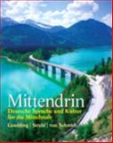 Mittendrin : Deutsche Sprache und Kultur Fur Die Mittelstufe Plus MyGermanLab with EText Multi Semester -- Access Card Package, Goulding, Christine and Strehl, Wiebke, 0205994474
