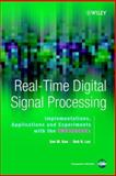 Real-Time Digital Signal Processing : Implementations, Application and Experiments with the TMS320C55X, Kuo, Sen M. and Lee, Bob H., 0470844477