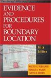 Evidence and Procedures for Boundary Location, Robillard, Walter G. and Wilson, Donald A., 0471694479
