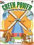 Green Power, A. G. Smith, 048647447X