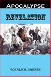Revelation, Ronald M. Barker, 1491844477