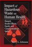 Impact of Hazardous Waste on Human Health 9781566704472