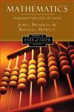 Mathematics Through the Eyes of Faith, Russell Howell and James Bradley, 0062024477