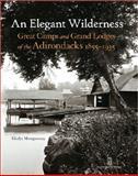 An Elegant Wilderness, Gladys Montgomery, 0926494473