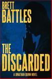 The Discarded, Brett Battles, 1497324475