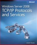 Windows Server 2008 TCP/IP Protocols and Services, Davies, Joseph, 073562447X