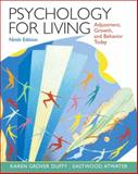 Psychology for Living : Adjustment, Growth, and Behavior Today, Atwater, Eastwood and Duffy, Karen Grover, 013222447X