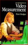Introduction to Video Measurement, Hodges, Peter, 0240514475