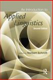 An Introduction to Applied Linguistics, Norbert Schmitt, Norbert, 0340984473