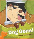 Dog Gone!, Leeza Hernandez, 0399254471