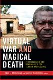 Virtual War and Magical Death, , 0822354470