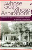 Whose Goals? Whose Aspirations? : Learning to Teach Underprepared Writers Across the Curriculum, Fishman, Stephen M. and McCarthy, Lucille Parkinson, 0874214475