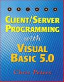 AS/400 Client-Server Programming with Visual Basic 5.0, Peters, Chris, 1883884470