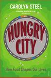 Hungry City, Carolyn Steel, 0099584476