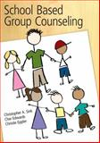 School Based Group Counseling, Sink, Christopher A. and Edwards, Cher, 0618574476