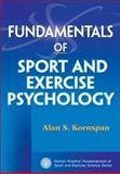 Fundamentals of Sport and Exercise Psychology, Kornspan, Alan, 0736074473