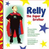 Relly the Super Brother, Tamara Rollins, 1491284471