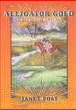 Alligator Gold, Janet Post, 1561644471