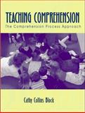 Teaching Comprehension : The Comprehension Process Approach, Collins-Block, Cathy, 0205324479