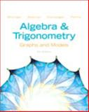 Algebra and Trigonometry : Graphs and Models, Bittinger, Marvin and Beecher, Judith A., 0321844475
