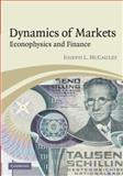 Dynamics of Markets : Econophysics and Finance, McCauley, Joseph , 0521824478