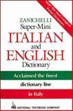 Zanichelli Super-Mini Italian and English Dictionary, Passport Books Staff and National Textbook Company Staff, 0844284475