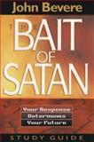 The Bait of Satan, John Bevere, 0884194477