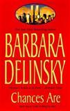 Chances Are, Barbara Delinsky, 155166447X