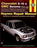 Chevrolet S-10 and GMC Sonoma Pick-Ups, Chevrolet Blazer and GMC Jimmy, Oldsmobile Bravada and Isuzu Hombre, 1994-2001, Maddox, Robert and Haynes, J. H., 1563924471