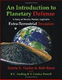 An Introduction to Planetary Defense, Taylor, Travis, 1581124473