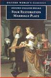 Four Restoration Marriage Plays, Thomas Otway, 0192834479