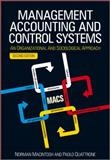 Management Accounting and Control Systems : An Organizational and Sociological Approach, Macintosh, Norman B. and Quattrone, Paolo, 0470714476