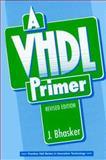 A VHDL Primer, Bhasker, Jayram, 0131814478