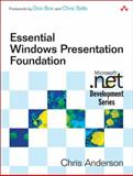 Essential Windows Presentation Foundation, Anderson, Chris, 0321374479