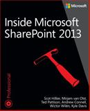 Inside Microsoft SharePoint 2013, Hillier, Scot and Pattison, Ted, 0735674477