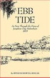 Ebb Tide : As Seen Through the Diary of Josephine Clay Habersham 1863, Habersham, Josephine Clay Habersham, 0820334472