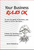 Your Business Rules Ok, David Holland, 1462854478