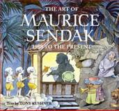 The Art of Maurice Sendak, Tony Kushner, 0810944480