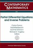 Partial Differential Equations and Inverse Problems, Carlos Conca, Pan-American Advanced Studies Institute, 0821834487