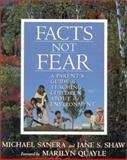 Facts, Not Fear, Michael Sanera and Jane S. Shaw, 089526448X