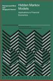 Hidden Markov Models : Applications to Financial Economics, Bhar, Ramaprasad and Hamori, Shigeyuki, 1441954481