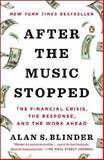 After the Music Stopped, Alan S. Blinder, 014312448X