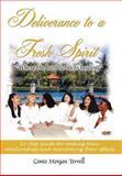 Deliverance to a Fresh Spirit, Conte Morgan Terrell, 1418414484
