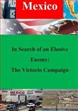 In Search of an Elusive Enemy: the Victorio Campaign, Army Combined Army Combined Arms Center Combat Studies Institute, 1500414484